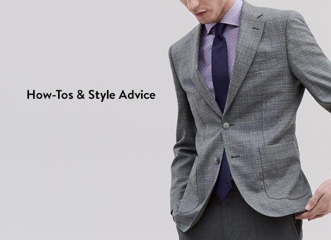 How-tos and style advice