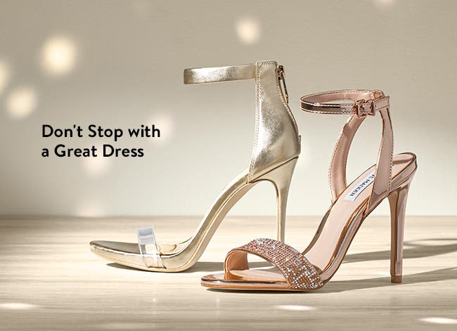 Don't stop with a great prom dress.