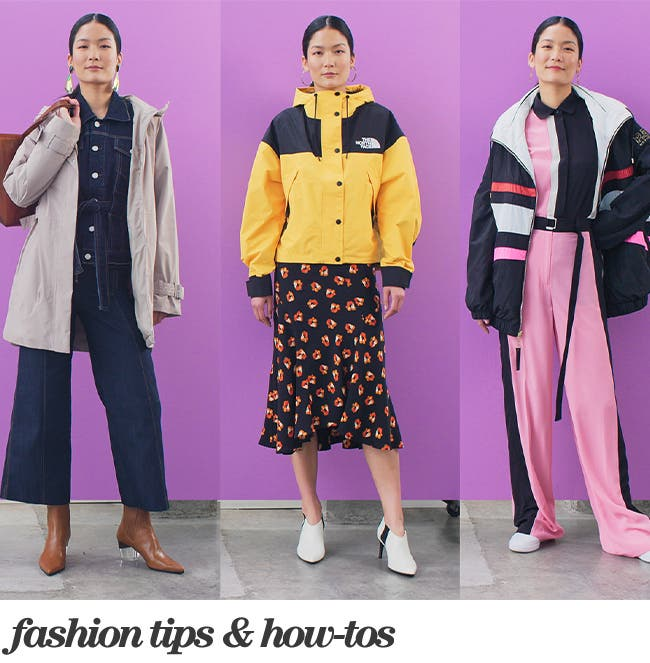 Fashion tips and how-tos for women and men.