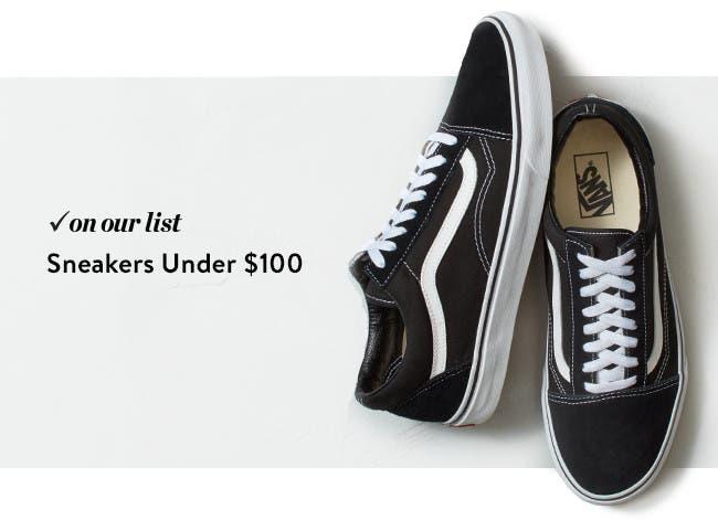 Sneakers under $100.
