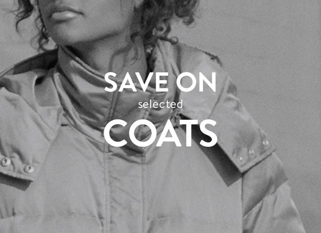 Save on selected coats.