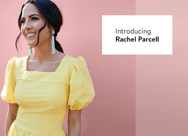 Introducing Rachel Parcell.