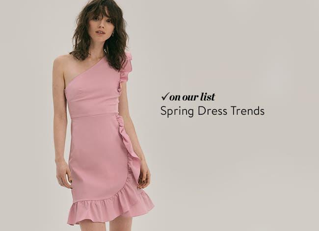 Spring dress trends.