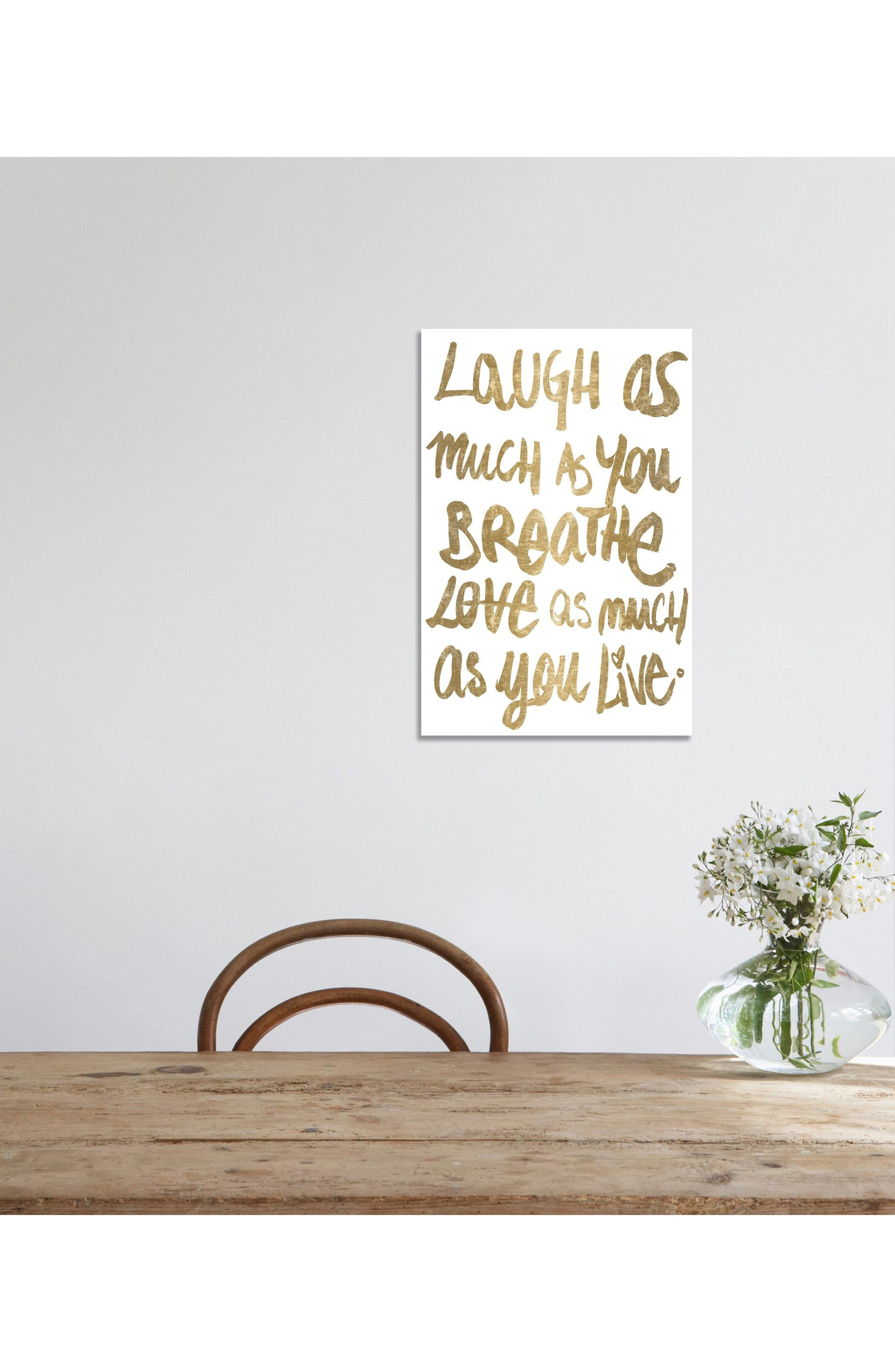 Laugh as Much as You Breathe Canvas Print,                             Alternate thumbnail 2, color,