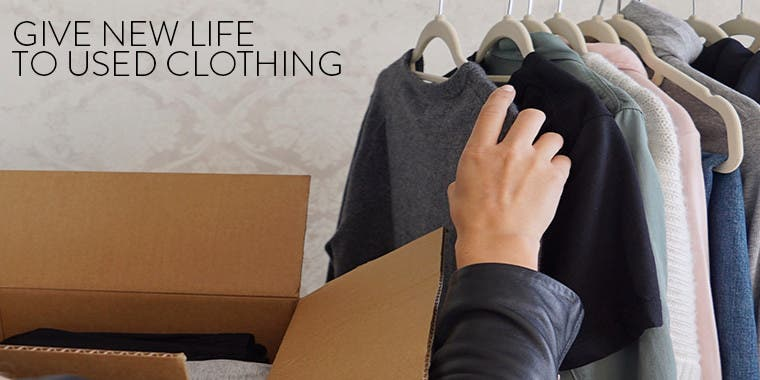 Give new life to used clothing