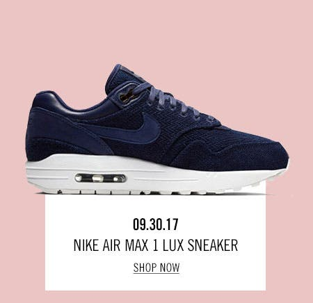 Nordstrom x Nike: new and hot Nike Air Max 1 Lux Sneaker.