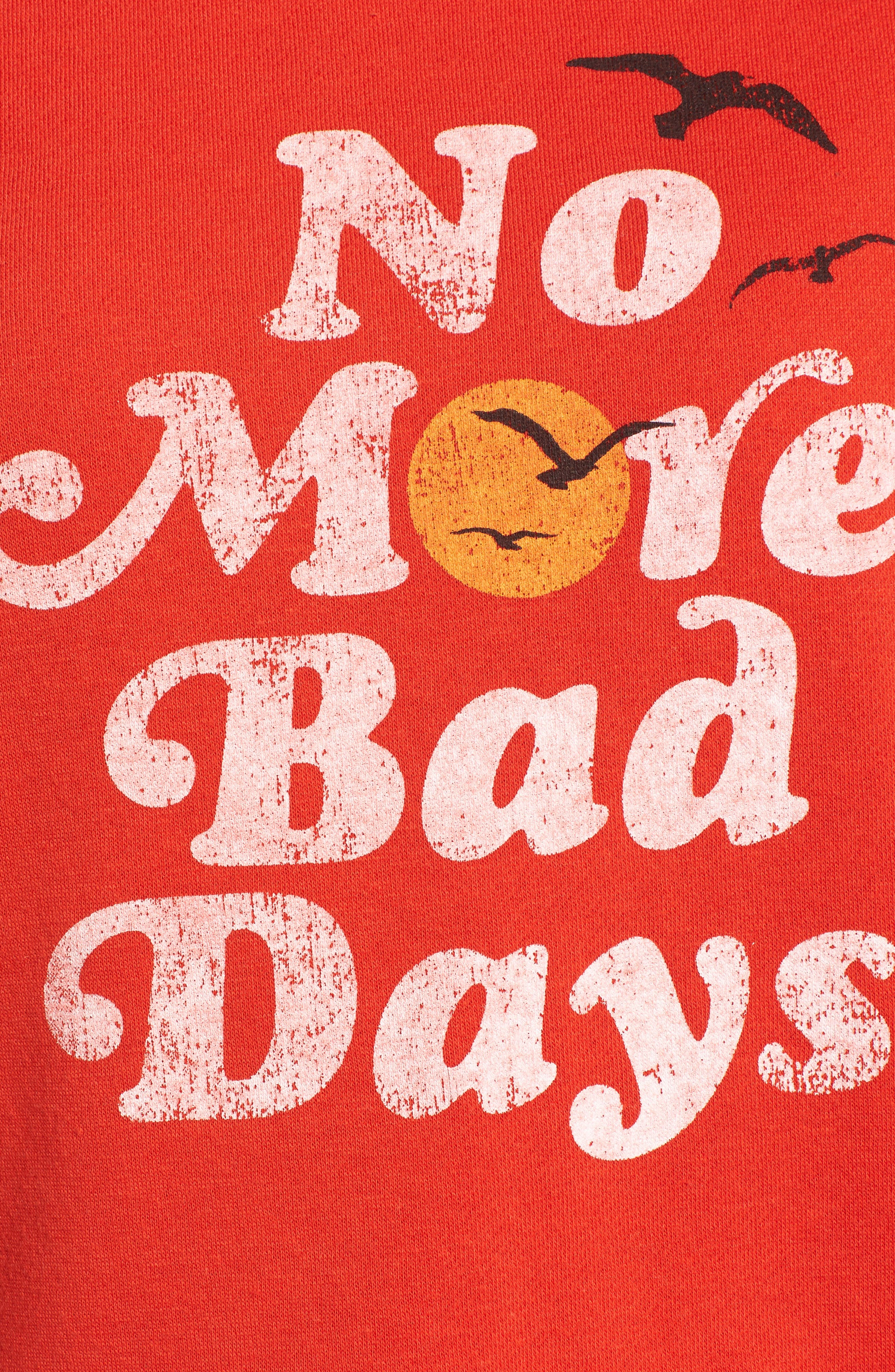 No Bad Days Sweatshirt,                             Alternate thumbnail 5, color,                             607
