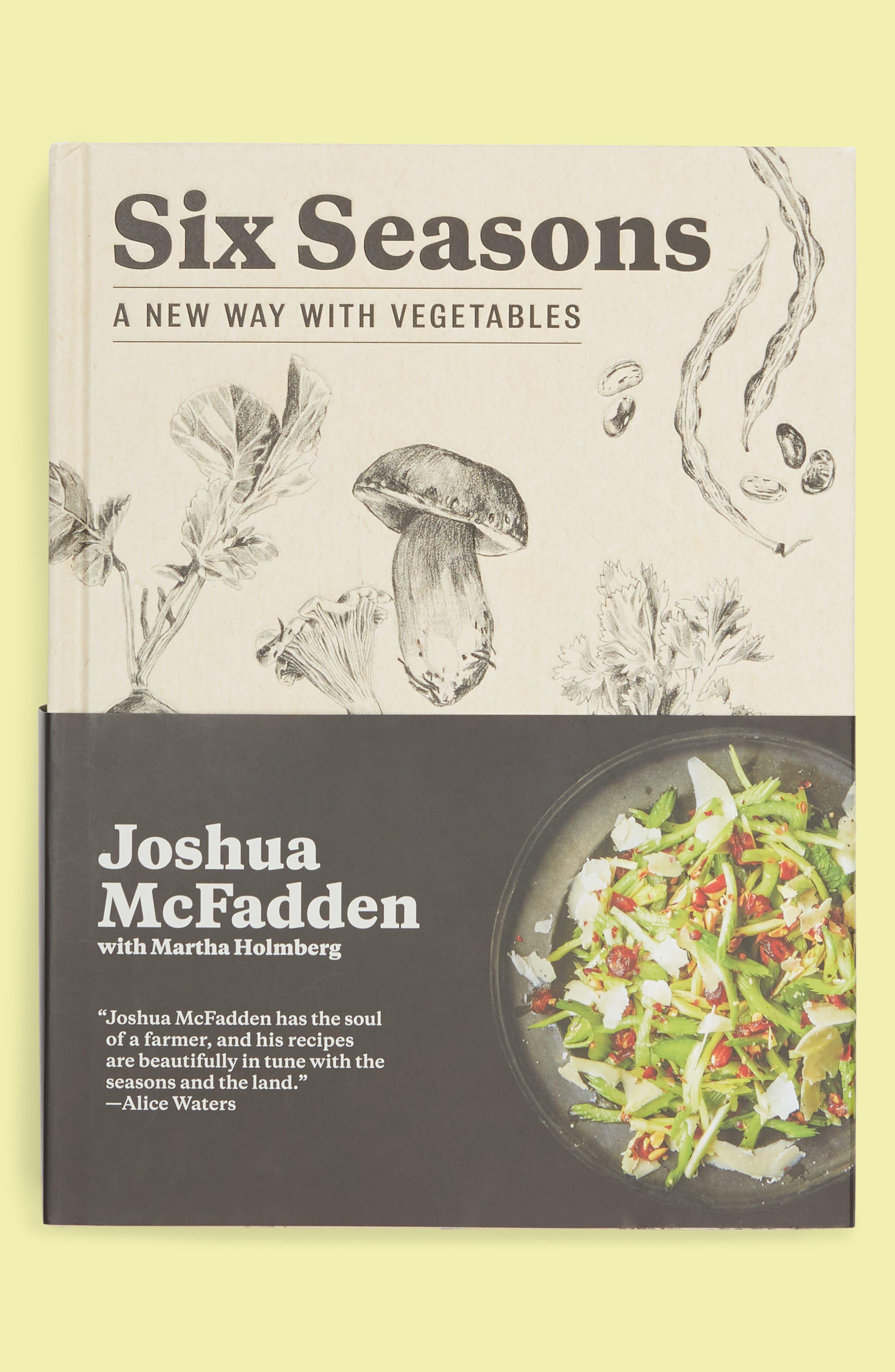 Six Seasons Cookbook,                         Main,                         color, 960