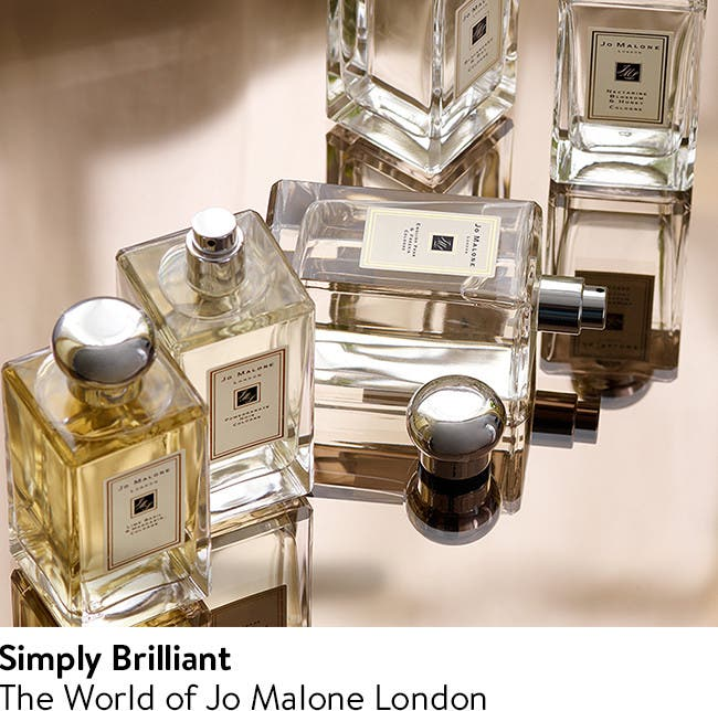 Simply Brilliant: The World of Jo Malone London.