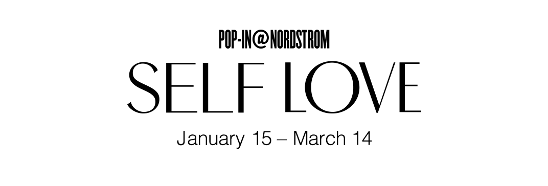 Pop-In@Nordstrom Self Love.