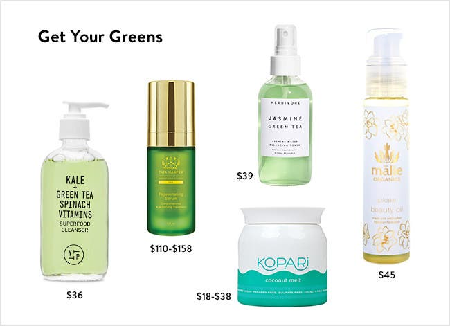 Get Your Greens: Adopt a new skin care routine that looks as good as you will feel.