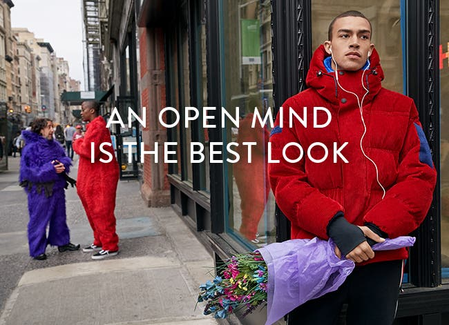 An open mind is the best look.