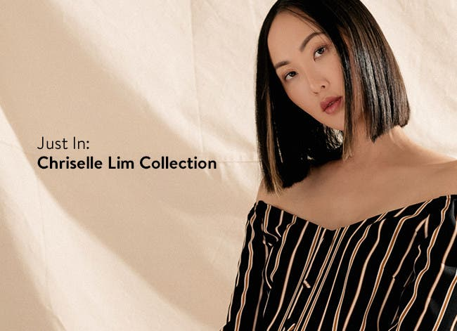 Just in: Chriselle Lim Collection.