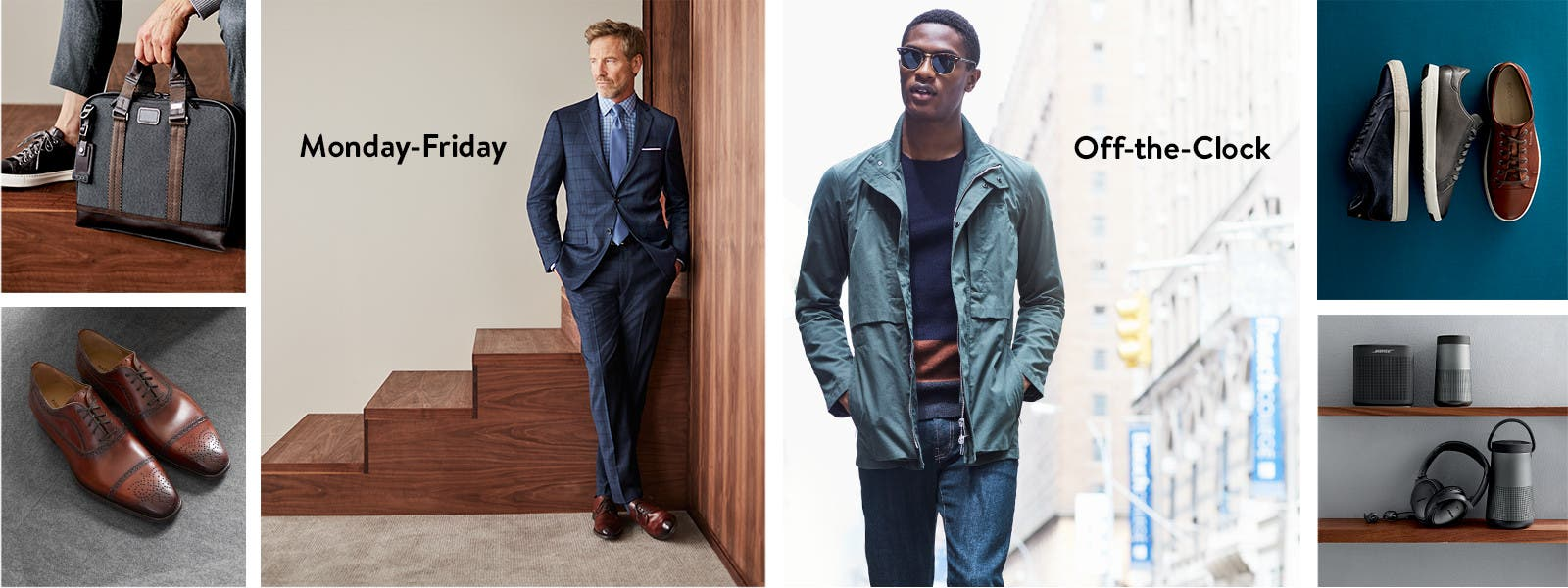 Men's suiting and separates for the work week, plus casual off-the-clock attire.