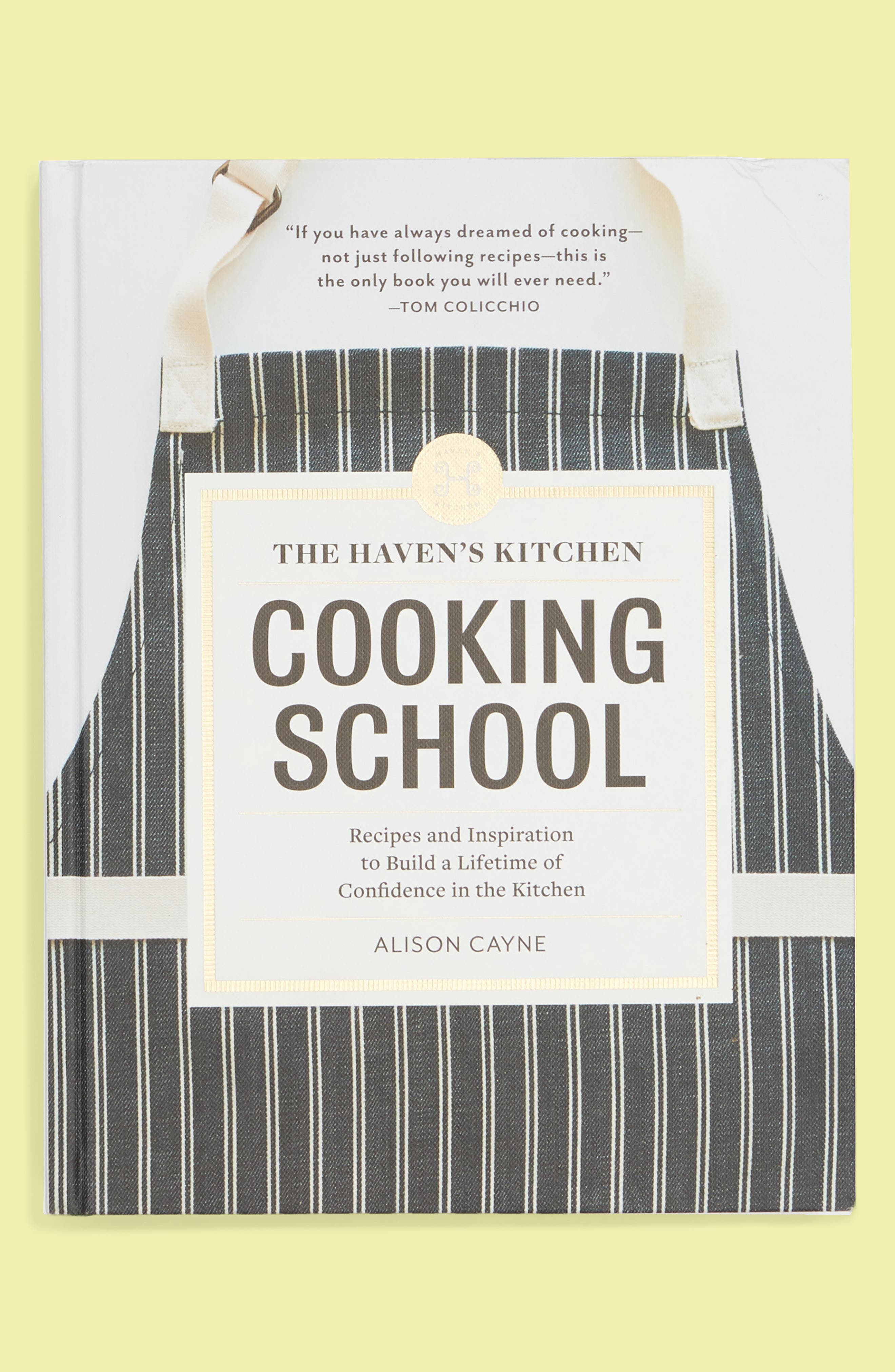 The Haven's Kitchen Cooking School Cookbook,                         Main,                         color, 110
