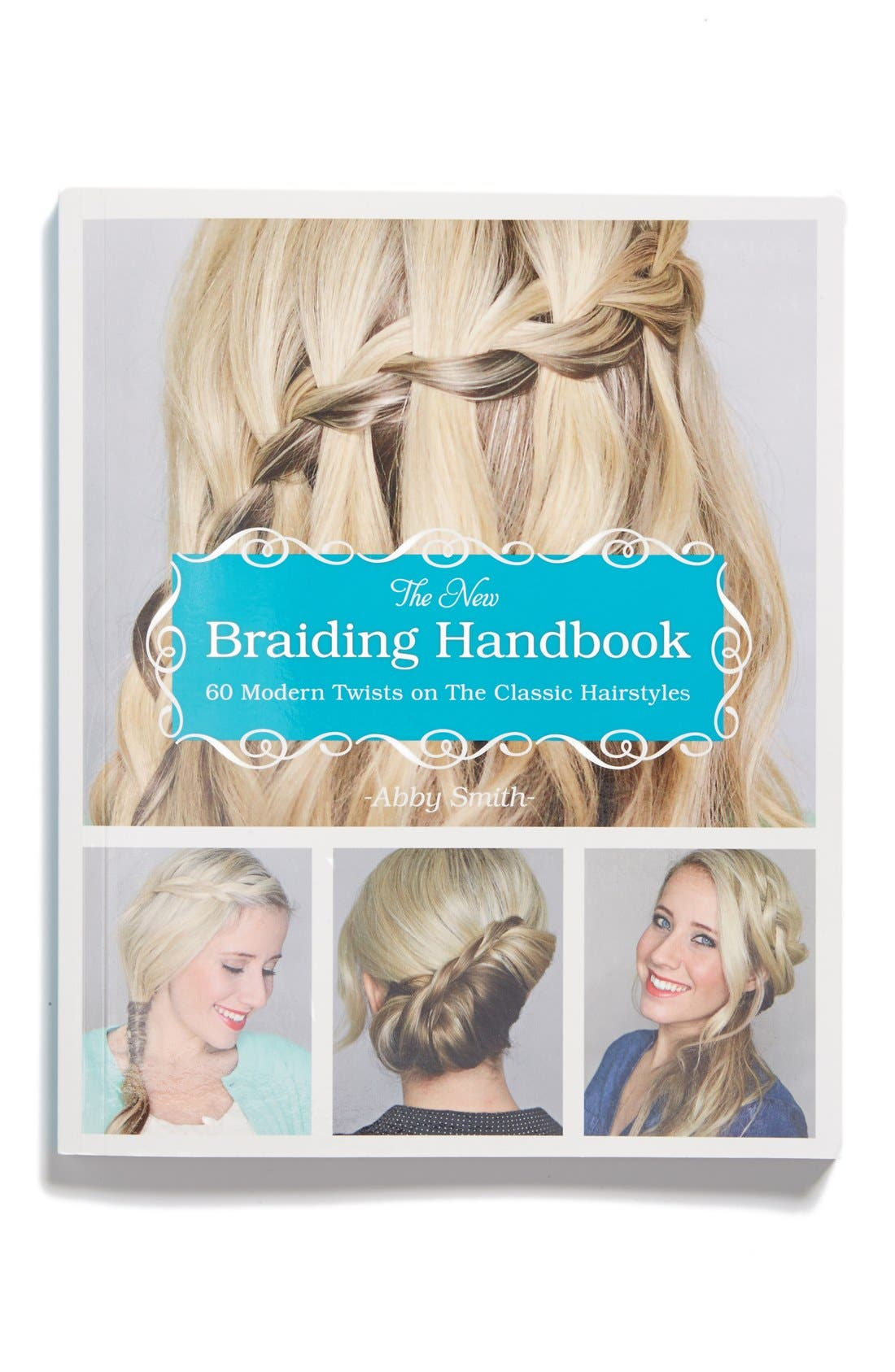 'The New Braiding Handbook: 60 Modern Twists on the Classic Hairstyle' Book,                             Main thumbnail 1, color,                             405