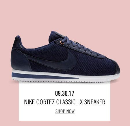 Nordstrom x Nike: new and hot Nike Cortez Classic LX Sneaker.