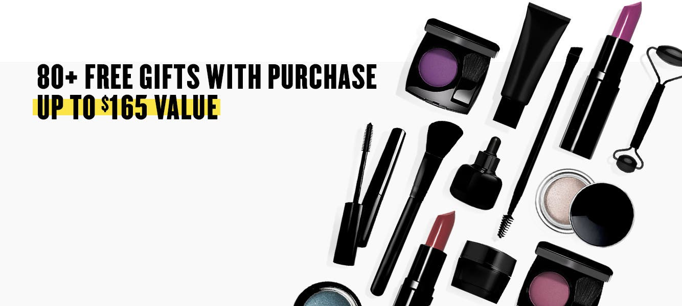 80+ free gifts with purchase. Up to $165 value.
