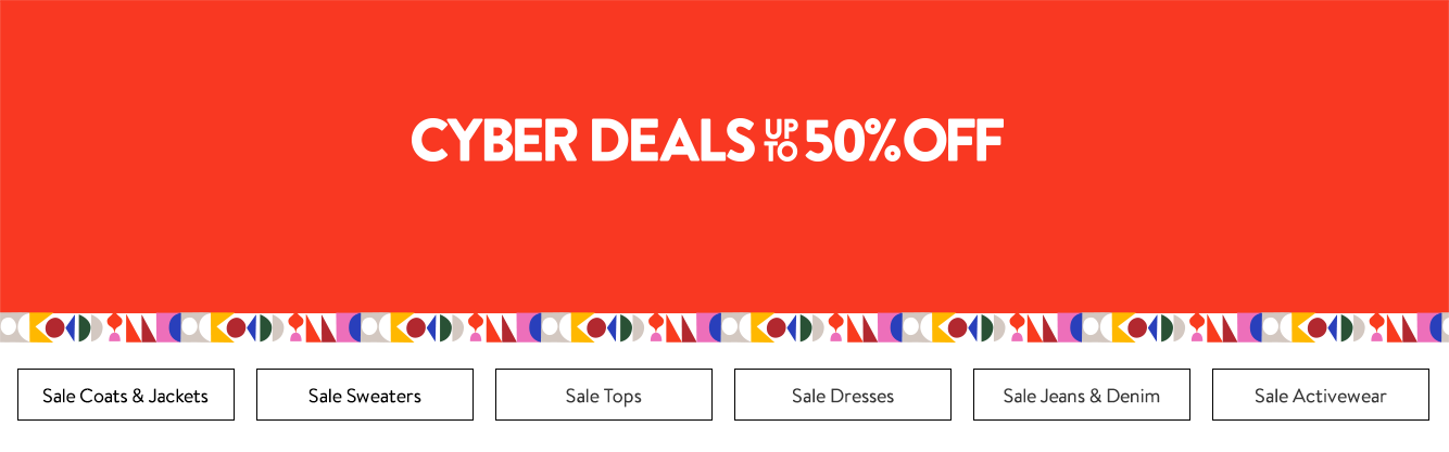 Cyber Deals on now! Up to 50% off more than a thousand items.