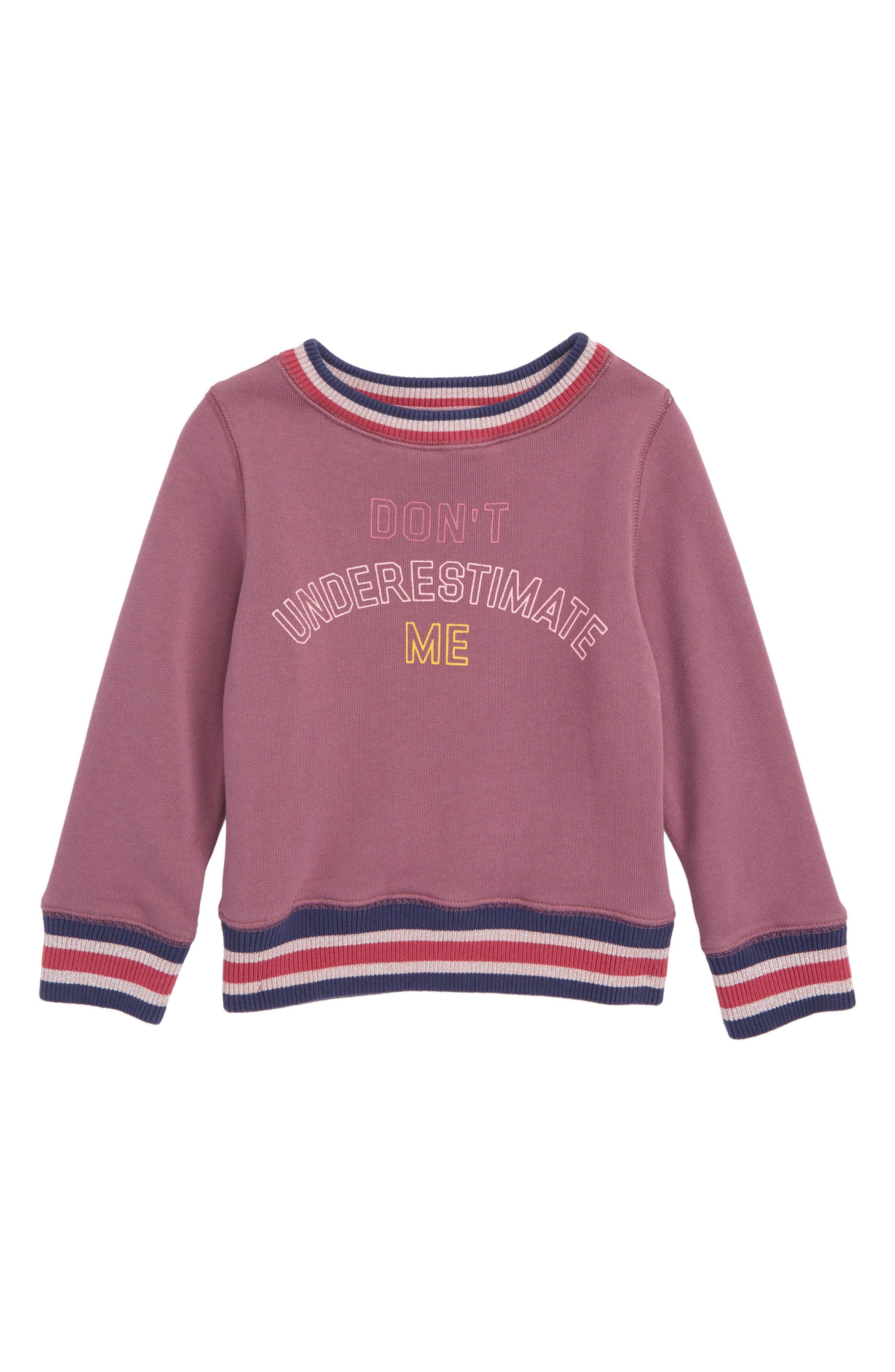 Don't Underestimate Me Sweatshirt,                             Main thumbnail 1, color,                             500