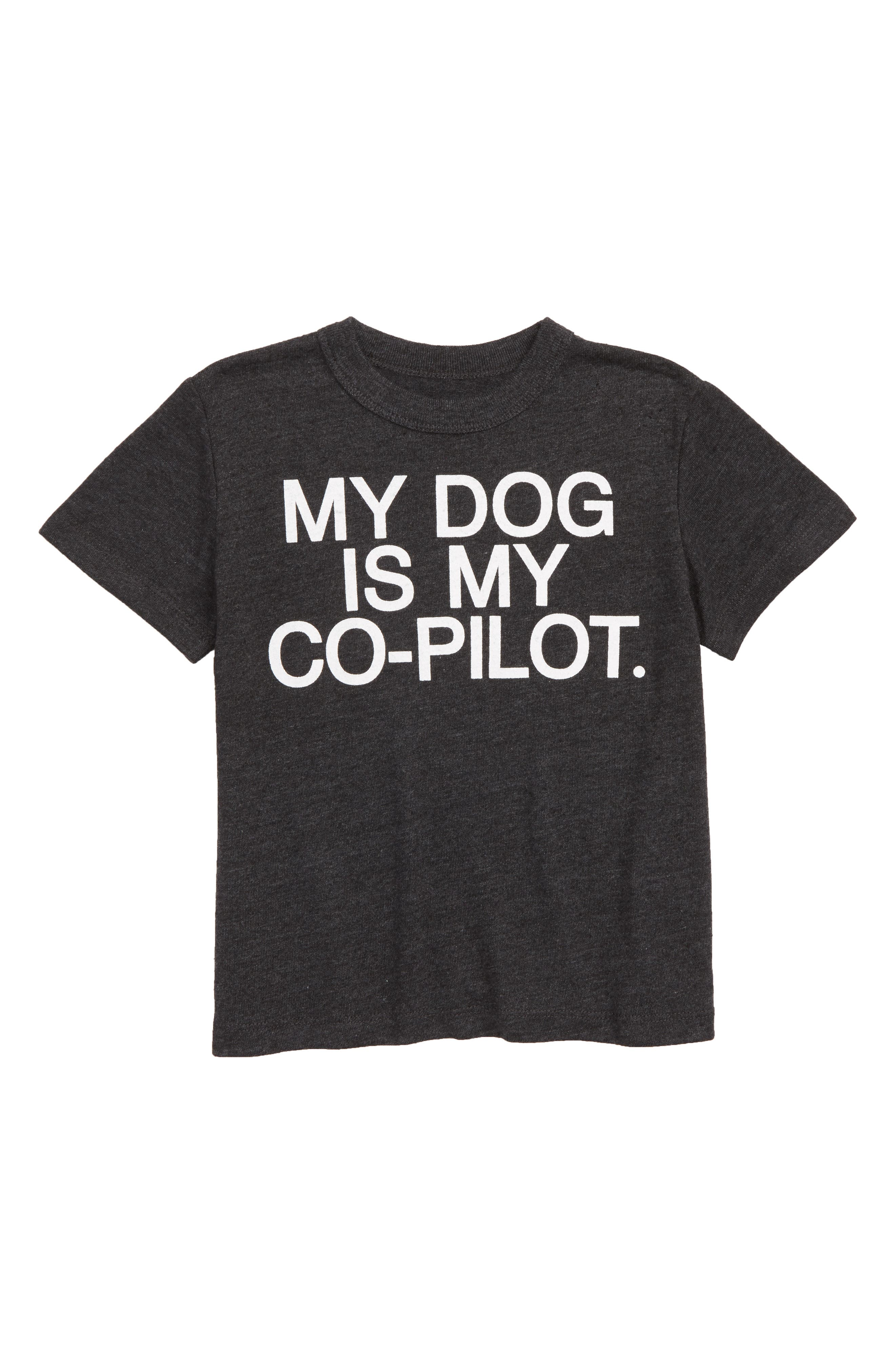My Dog Is My Co-Pilot T-Shirt,                         Main,                         color, 001
