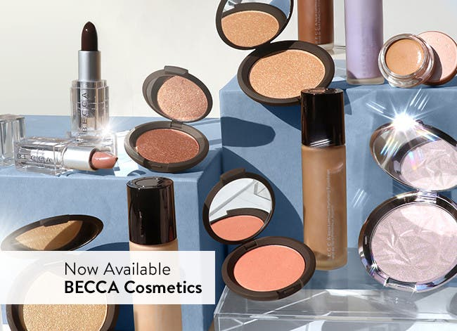 Now available: BECCA Cosmetics.