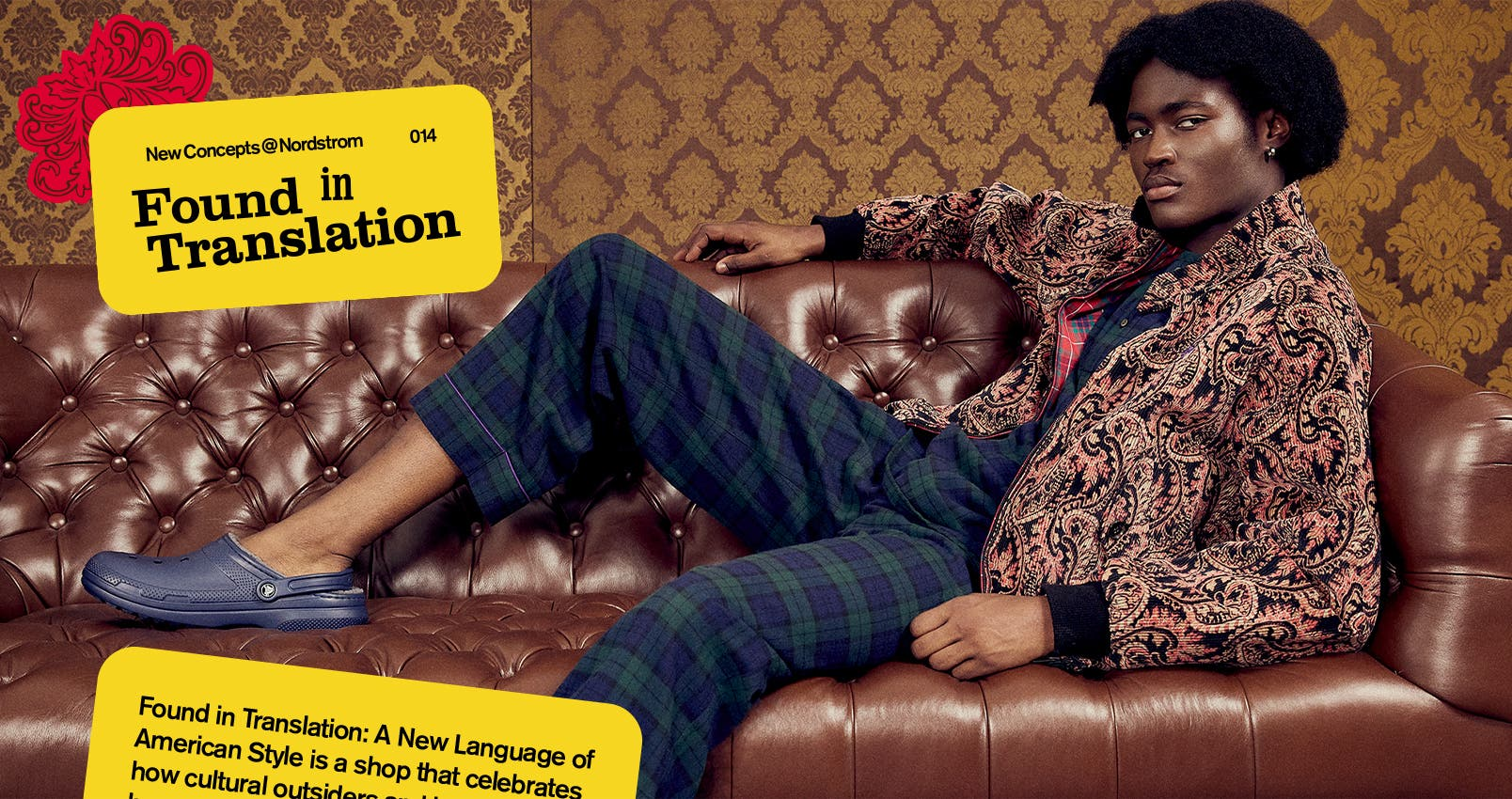 NewConcepts@Nordstrom: Found in Translation—A New Language of American Style. A man on a leather couch in a paisley textured jacket over plaid top and pants. Also in a multicoloured patchwork coat over a loose-knit sweater, standing in the woods