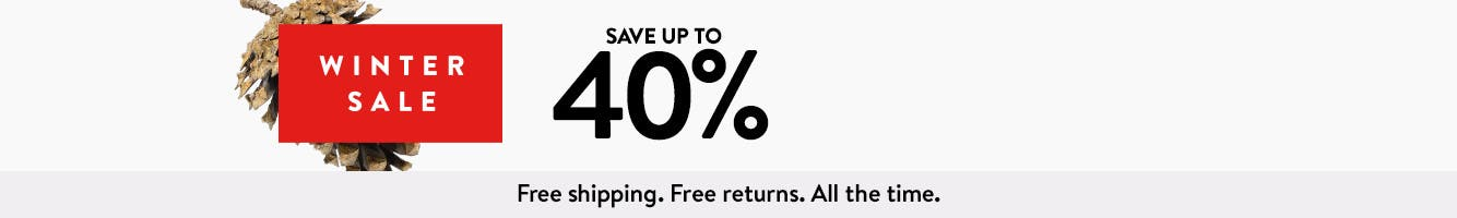 Winter Sale: save up to 40% through February 24.