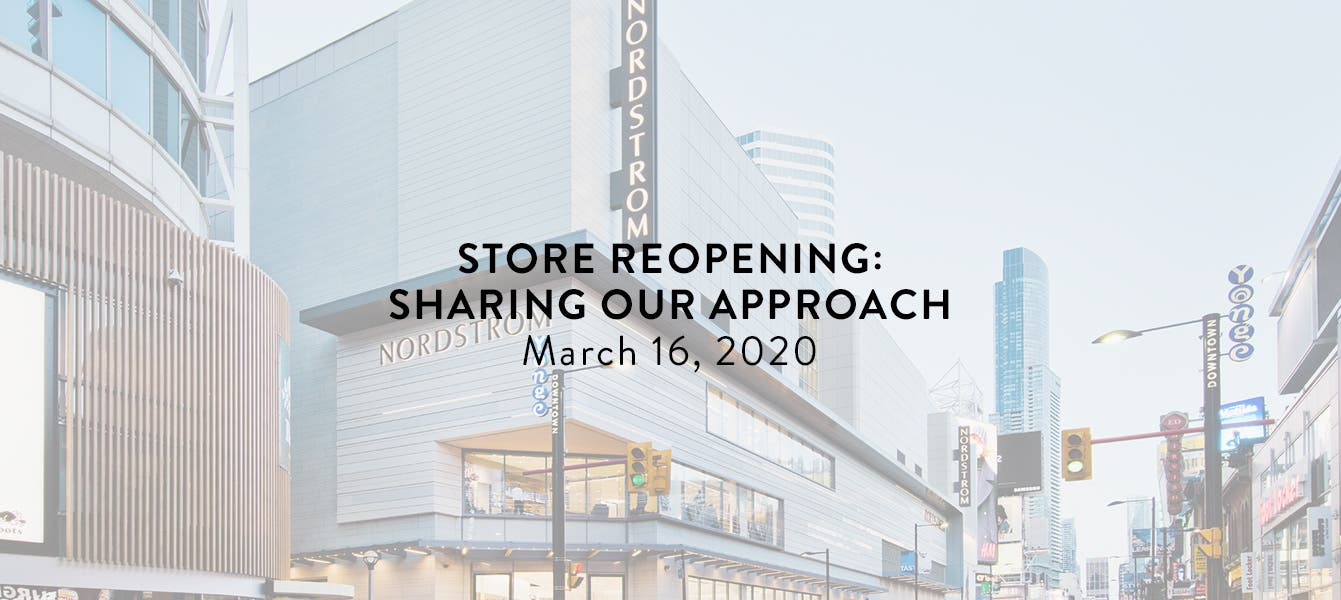 Store reopening: sharing our approach. March 16, 2020.