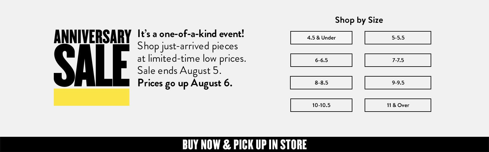Anniversary Sale: just-arrived pieces at limited-time low prices, through August 5.