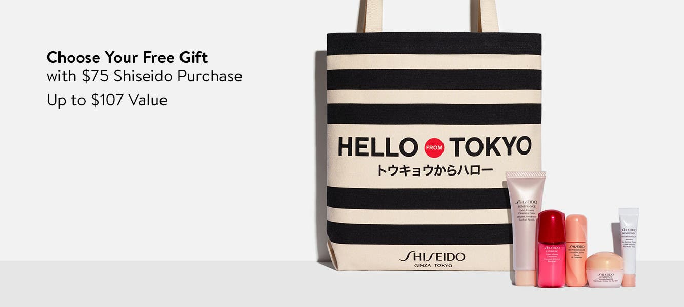 Choose your free gift with $75 Shiseido purchase. Up to $107 Value.