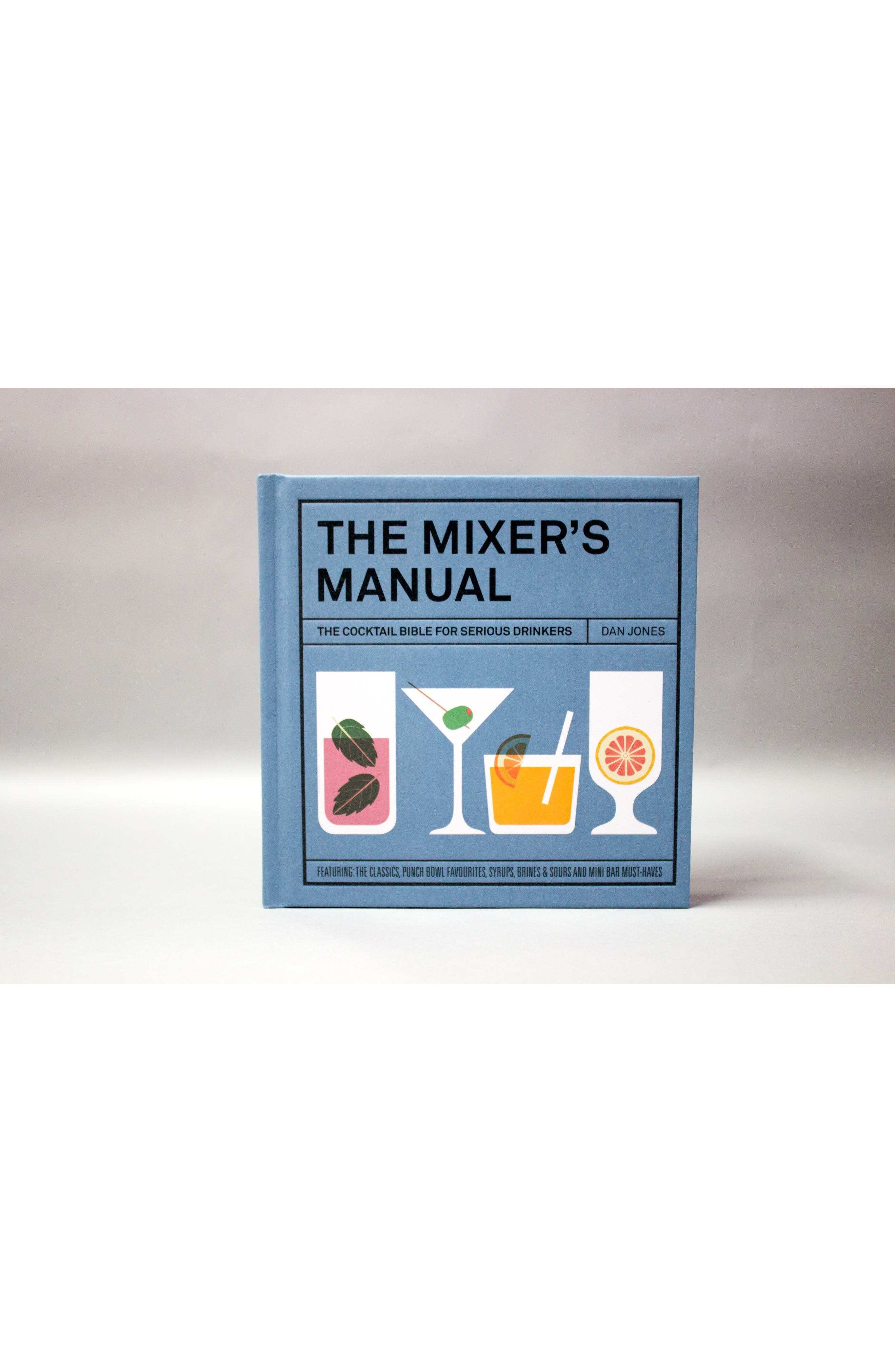 The Mixers Manual: The Cocktail Bible for Serious Drinkers Recipe Book,                             Alternate thumbnail 4, color,                             400