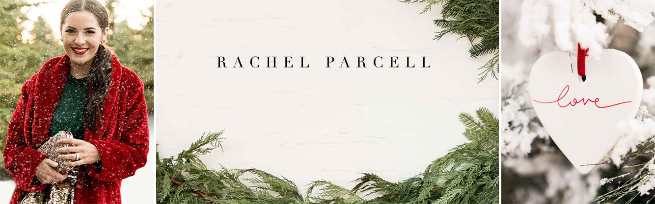 The Holiday Collection by Rachel Parcell.