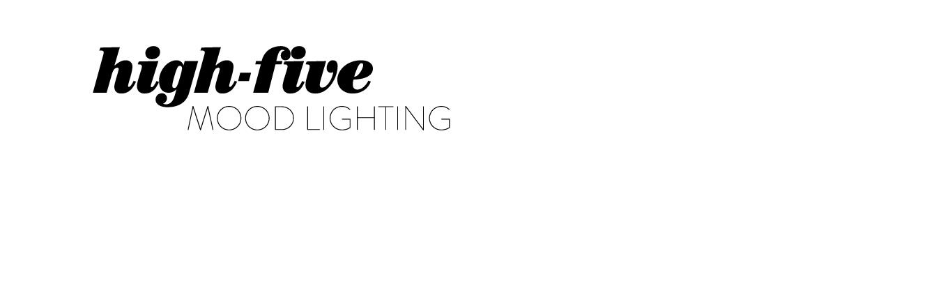 High-five: mood lighting.