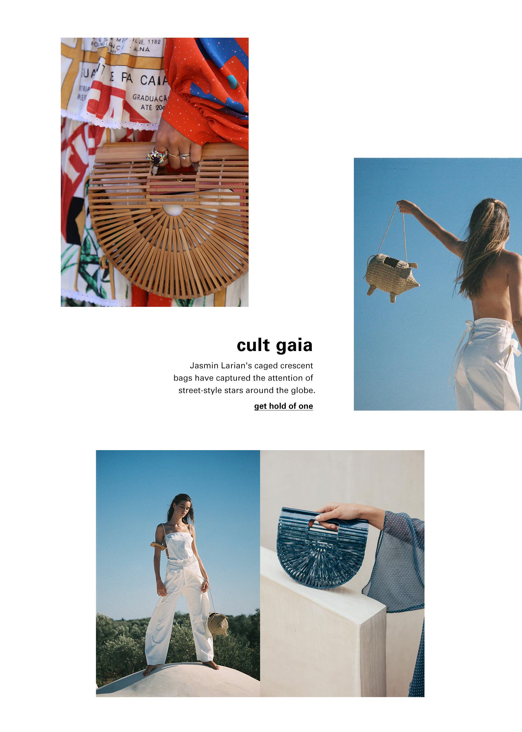 Cult Gaia's Ark bags.
