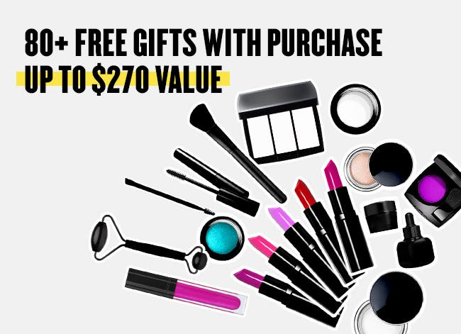 80+ free gifts with purchase. Up to $270 value.