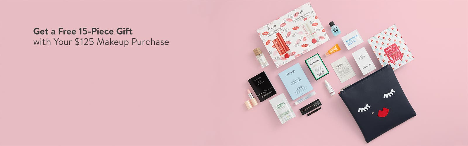 Free 15-piece gift with $125 makeup purchase.