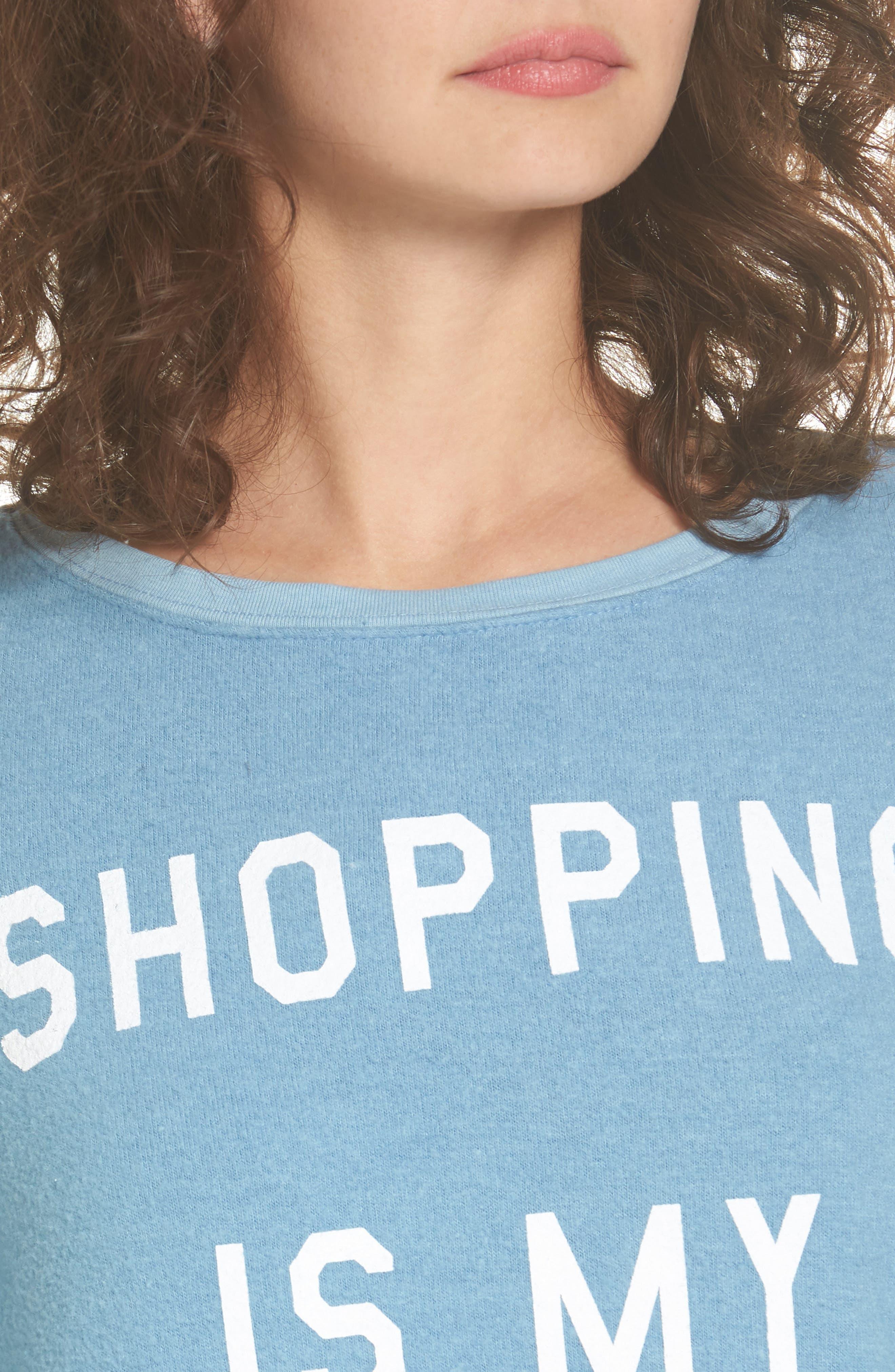 Shopping is My Cardio Sweatshirt,                             Alternate thumbnail 4, color,                             400