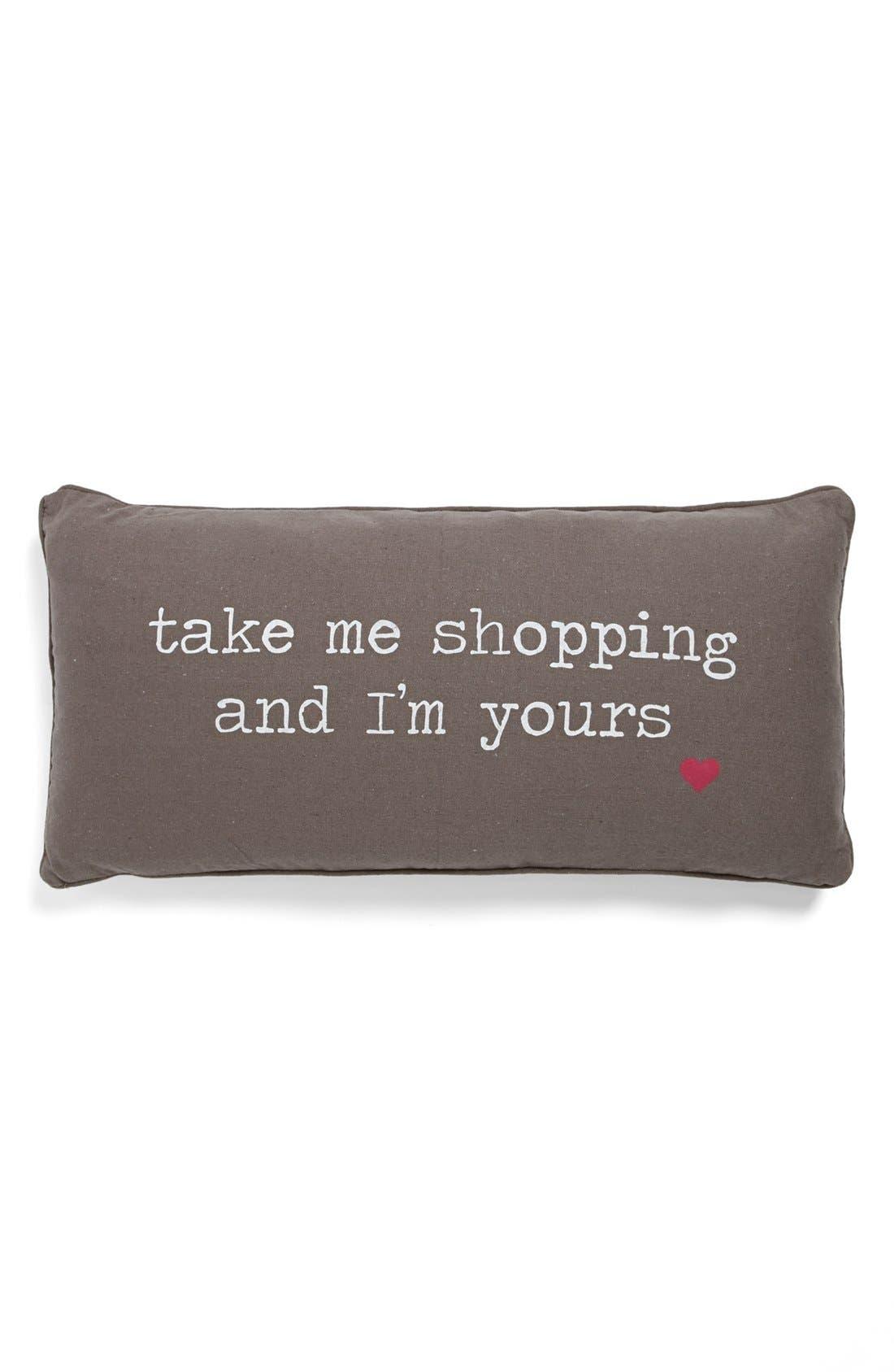'Take Me Shopping' Pillow,                             Main thumbnail 1, color,                             020