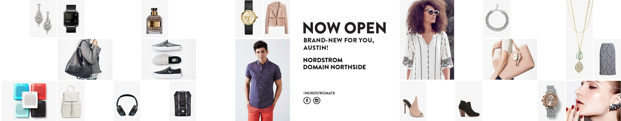 Brand-new for you, Austin: Nordstrom Domain Northside is now open.