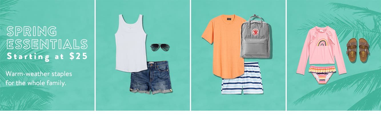 Spring essentials starting at $25.