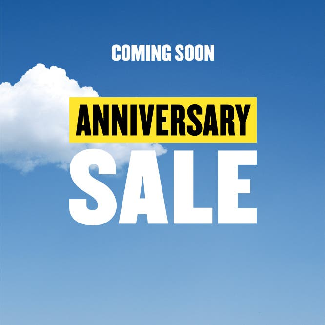 Coming soon: Anniversary Sale. Preview starts July 6.
