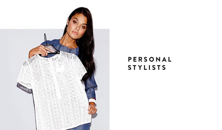 Nordstrom Personal Stylists.
