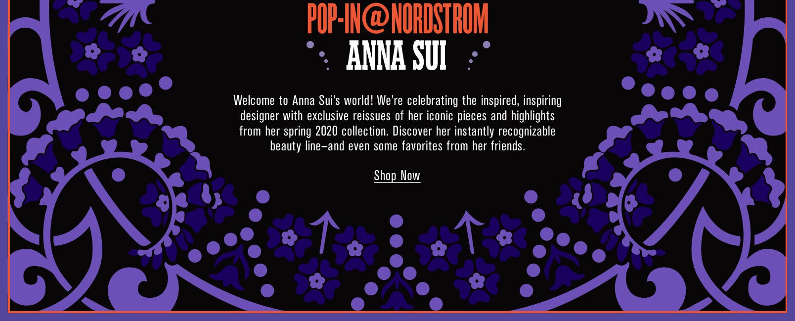 Pop-In@Nordstrom Anna Sui.