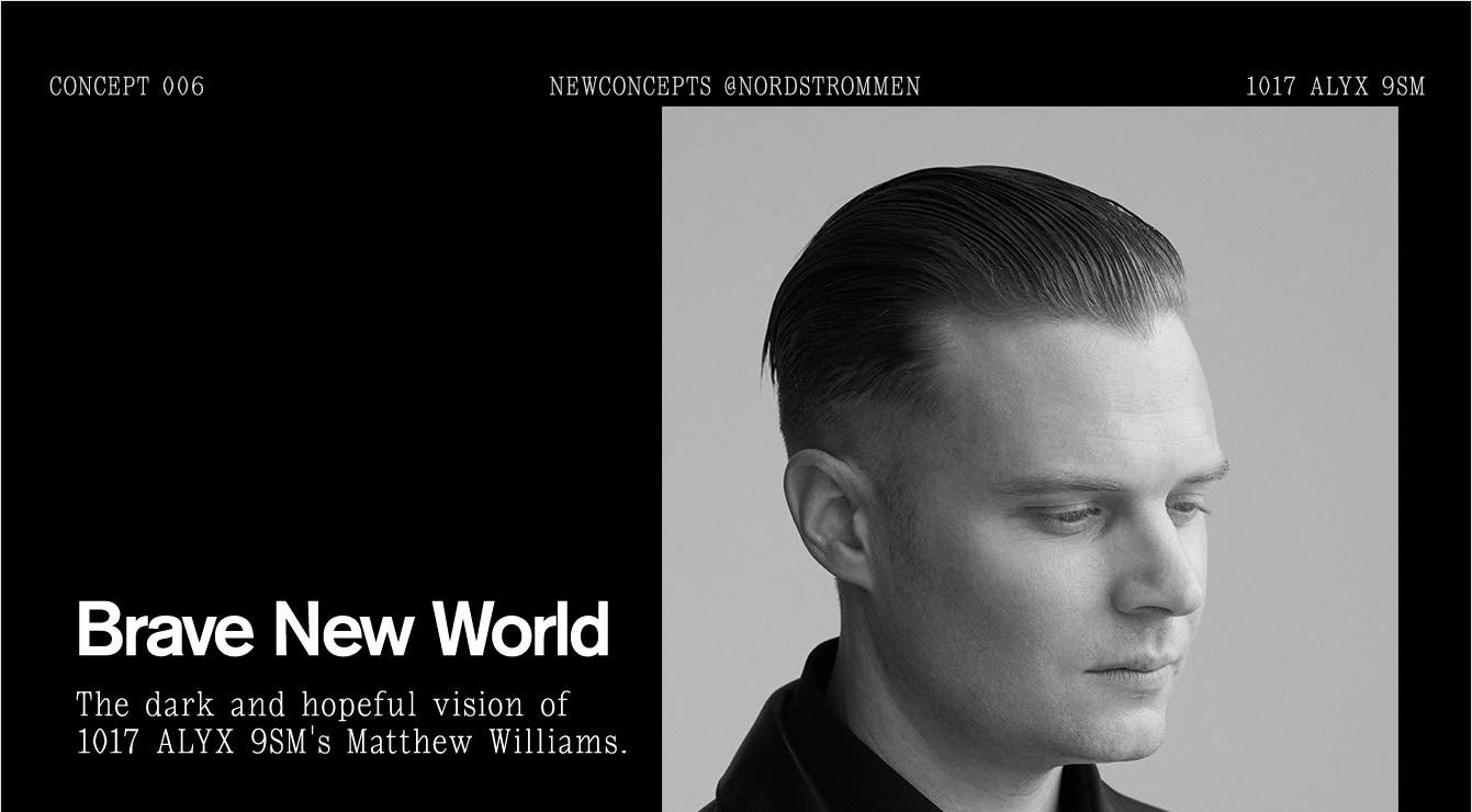 Brave New World. The dark and hopeful vision of 1017 ALYX 9SM's Matthew Williams.
