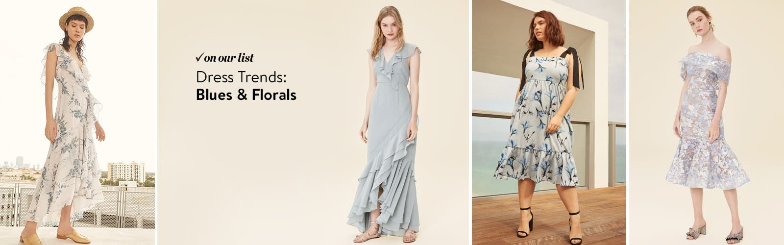 Dress trends: blues and florals.