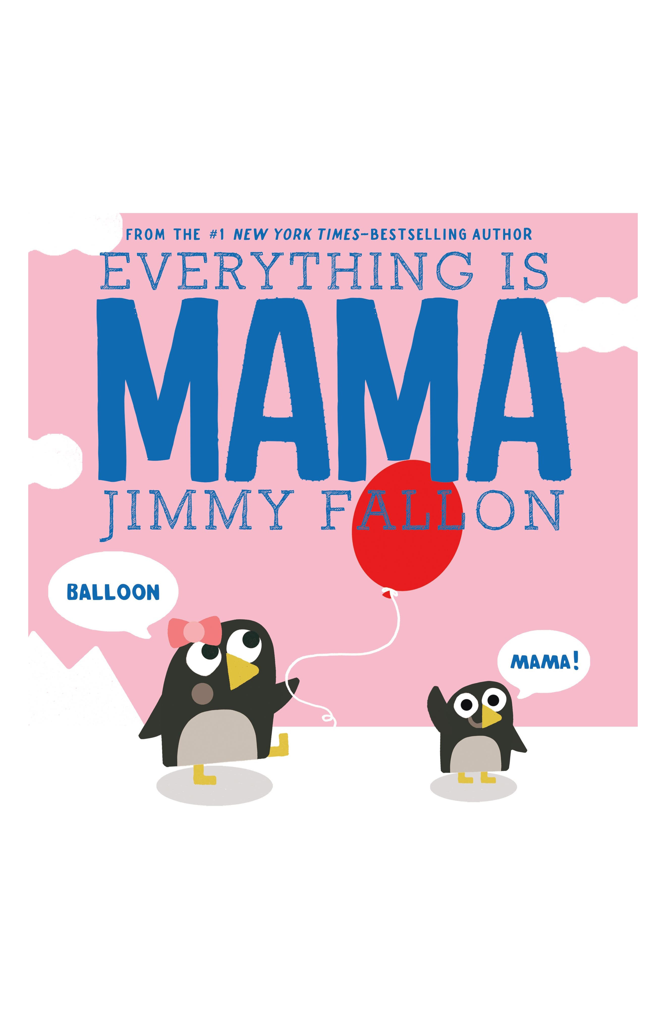 "Jimmy Fallon's ""Everything Is Mama"" Book,                             Main thumbnail 1, color,                             PINK"