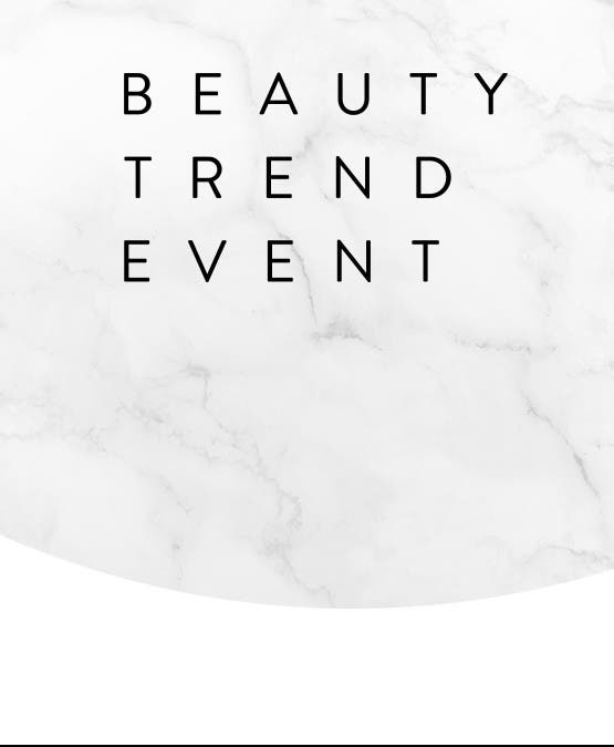 Beauty Trend Event.