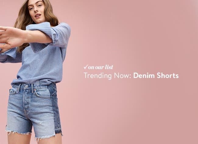 Trending now: denim shorts.