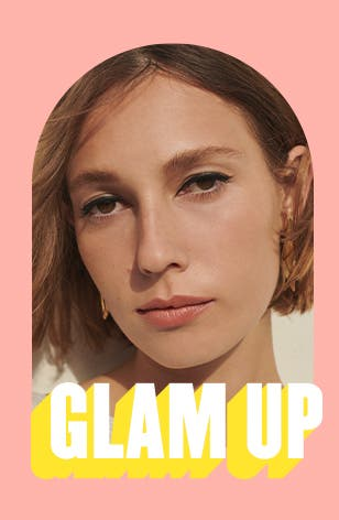 Glam Up.